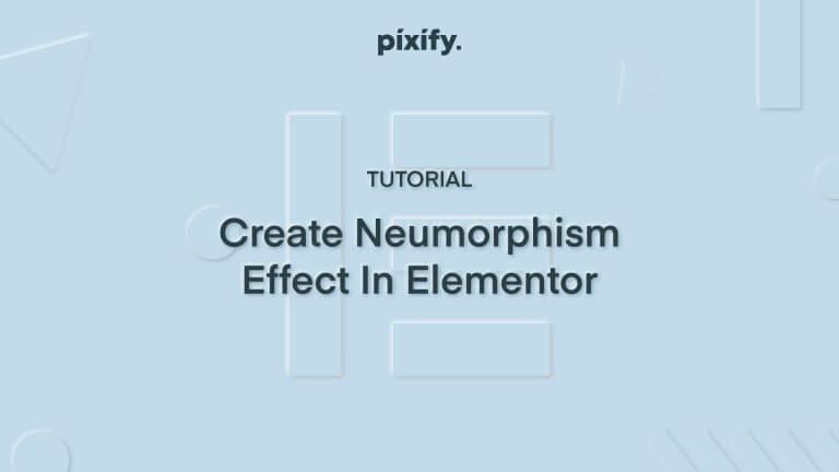 Neumorphism Effect In Elementor