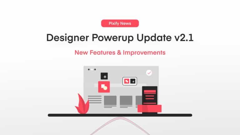 Designer Powerup Update